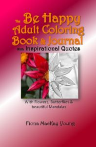 Be Happy Coloring Book & Journals with Inspirational Quotations