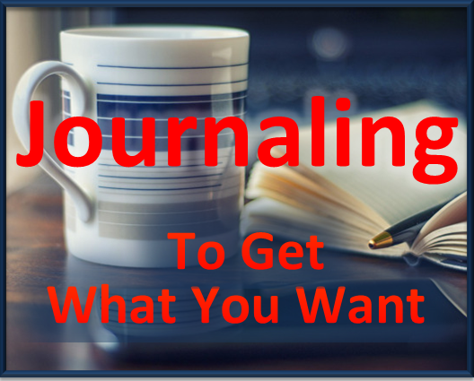 Journaling to get what you want
