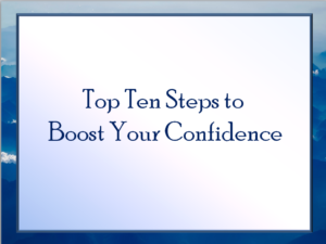 Top Ten Skills to Boost Your Confidence