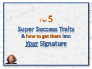 5 Super Success Traits and How to get them into Your Signature