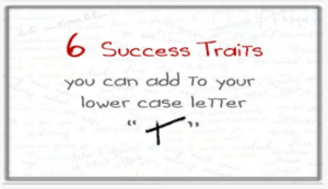 "6 Success Traits you can add to your Letter ""t"""