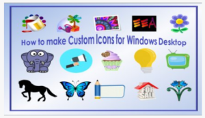 How to Make Custom Icons for Windows Desktop